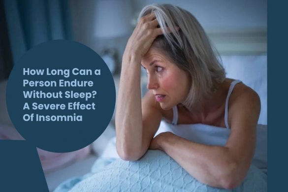 How Long Can a Person Endure Without Sleep_ A Severe Effect Of Insomnia