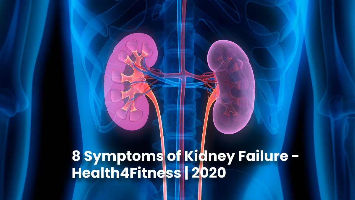 8 Symptoms of Kidney Failure