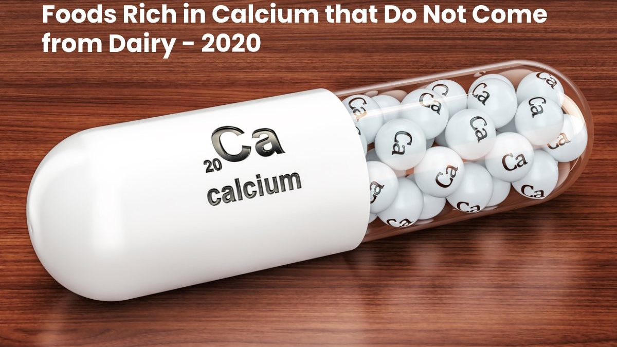 Foods Rich in Calcium that Do Not Come from Dairy