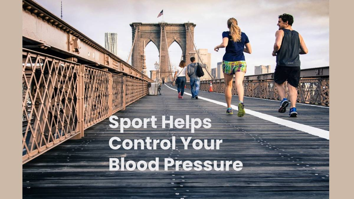Sport Helps Control Your Blood Pressure