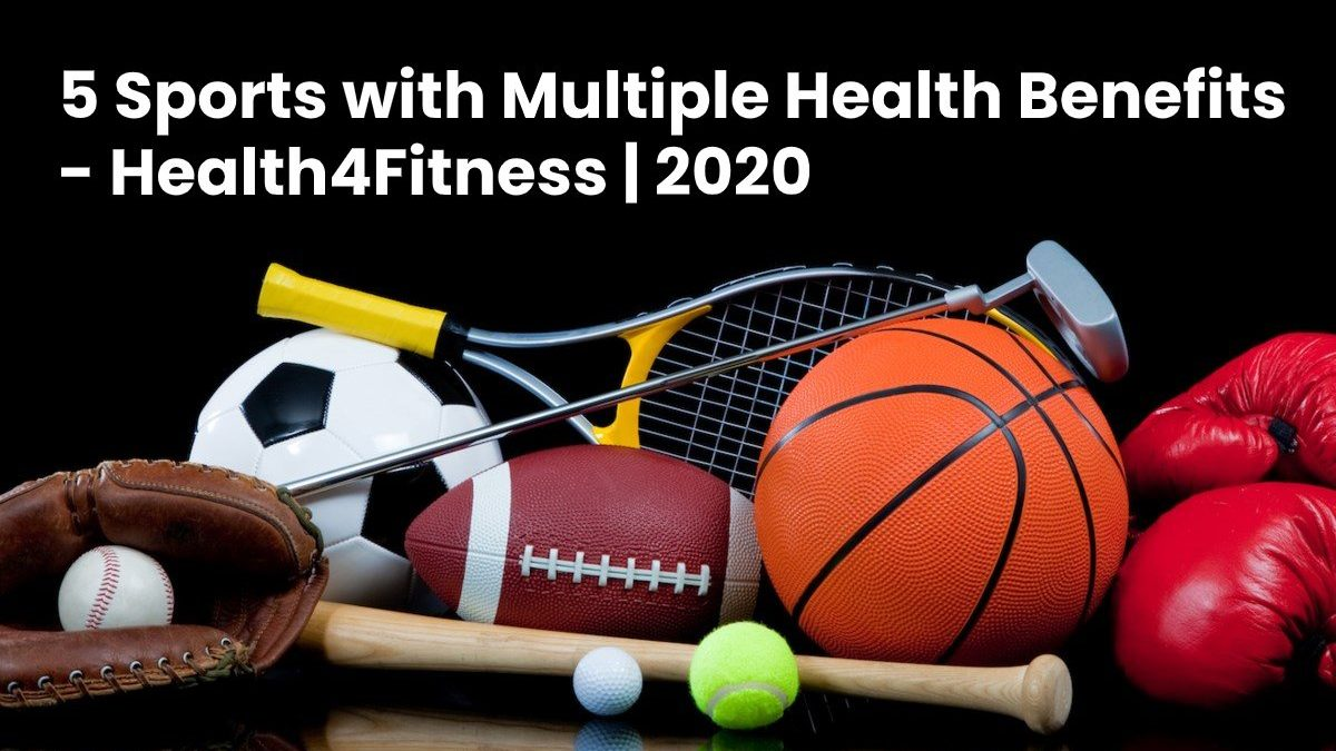 5 Sports with Multiple Health Benefits