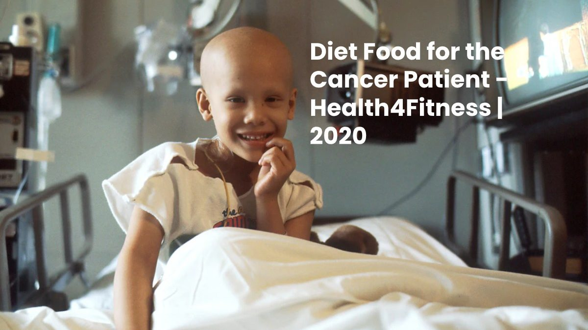 Diet Food for the Cancer Patient