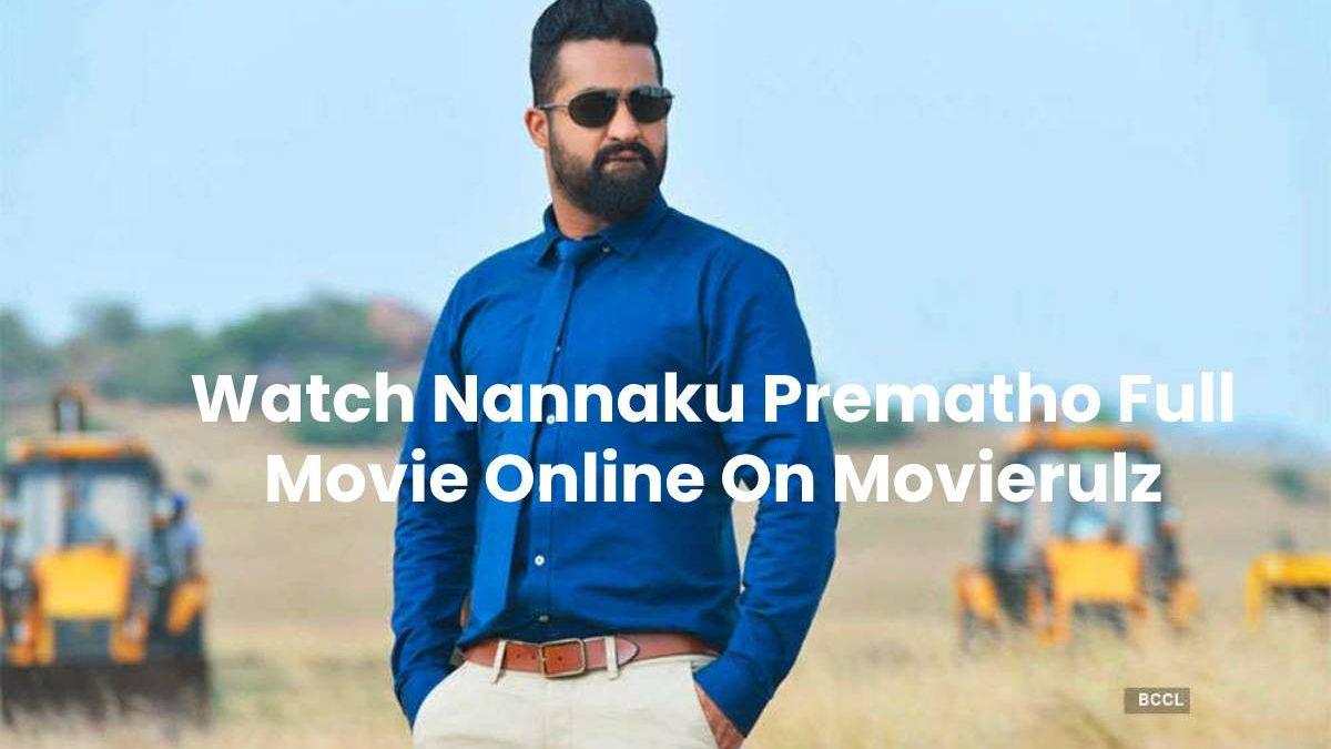 Nannaku Prematho Full Movie Movierulz – 2016 HDRip Telugu