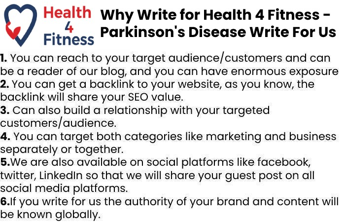 why write for us - Parkinsons Disease Write For Us
