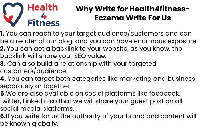 Why Write for Health4fitnessblog– Eczema Write For Us
