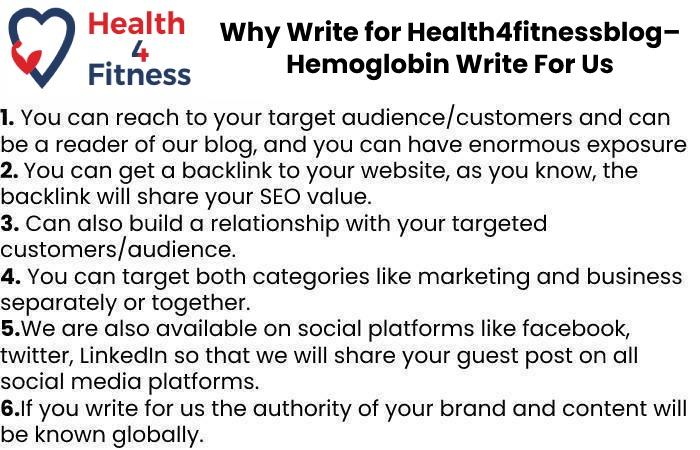 Why Write for Health4fitnessblog– Hemoglobin Write For Us