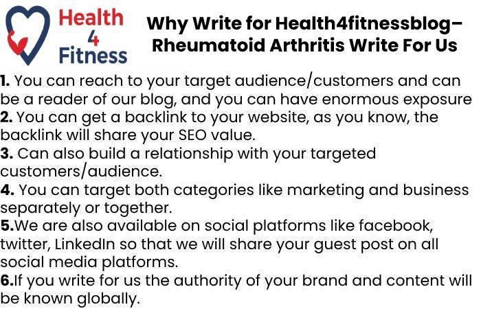 Why Write for Health4fitnessblog– Rheumatoid Arthritis Write For Us
