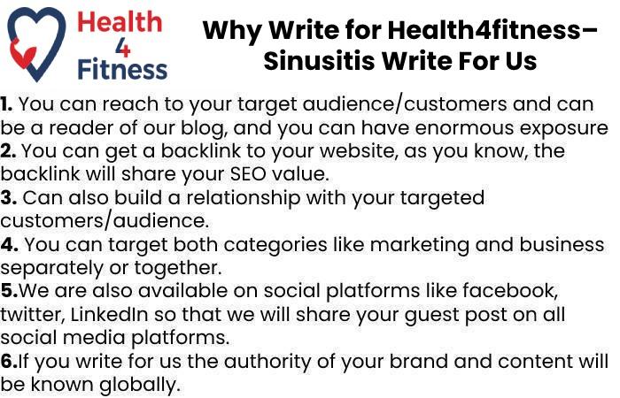 Why Write for Health4fitnessblog– Sinusitis Write For Us