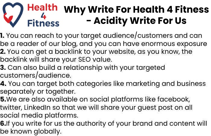 Why Write for Us Health4fitnessblog – Acidity Write For Us