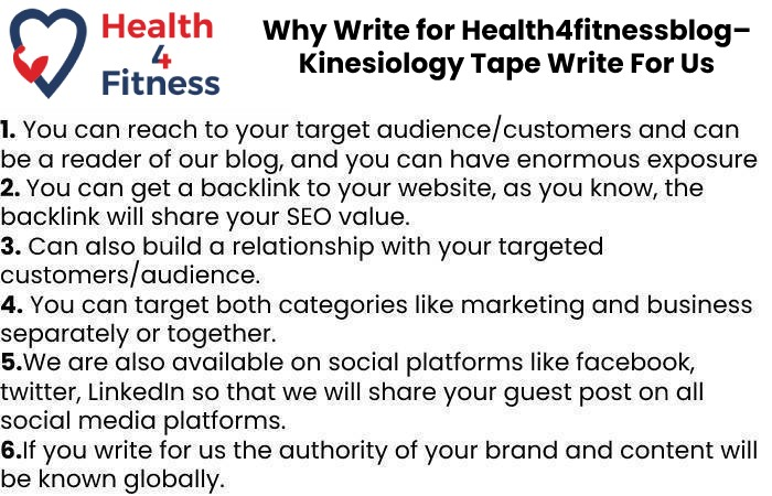 Why Write for Health4fitnessblog– Kinesiology Tape Write For Us