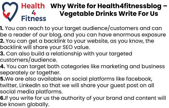 Why Write for Health4fitnessblog – Vegetable Drinks Write For Us