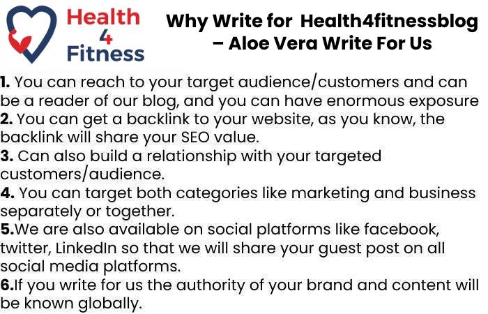 Why Write for Us Health4fitnessblog – Aloe Vera Write For Us