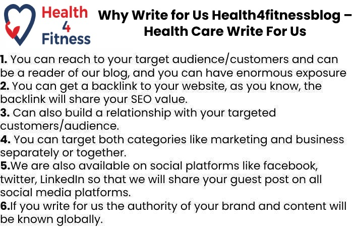 Why Write for Us Health4fitnessblog – Health Care Write For Us