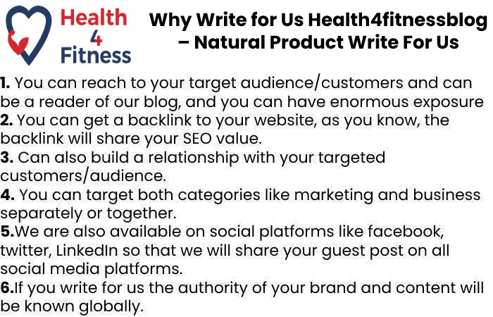Why Write for Us Health4fitnessblog – Natural Product Write For Us