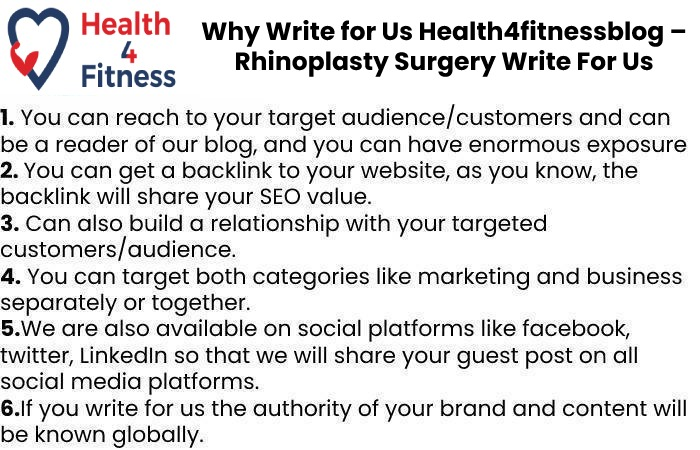 Why Write for Us Health4fitnessblog – Rhinoplasty Surgery Write For Us
