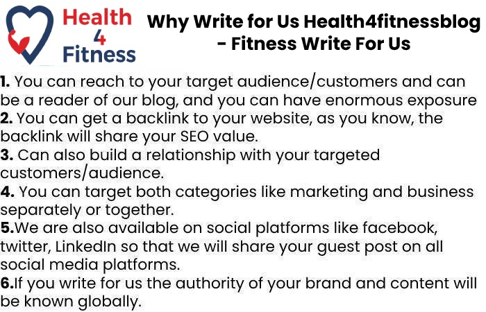 Why Write for Us Health4fitnessblog - Fitness Write For Us